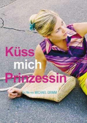 KussMichPrinzessinCJosefAichholzerFilm